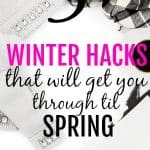 5 Winter Hacks That Will Get You Through To Spring
