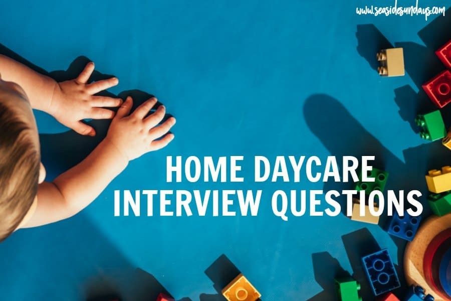 30 Important Questions To Ask A Home Daycare Provider: A