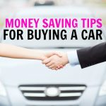 7 Smart Ways To Save Money When Buying A Car