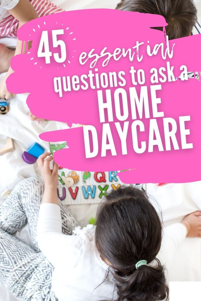 questions to ask an in-home daycare provider