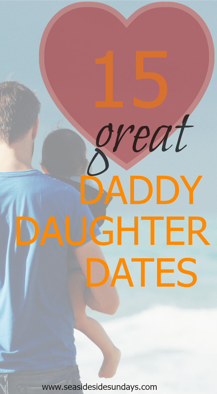Great father-daughter date ideas. Lots of them are free! Perfect activities for little girls and their dads. via www.seasidesundays.com