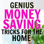 27 Genius Ways To Save Money At Home