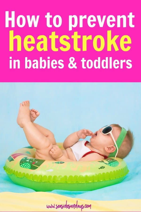 Summer tips for babies |Avoid heat stroke in toddlers and babies this summer. Advice for staying healthy this summer| keep safe this summer with your children and avoid heat exhaustion.