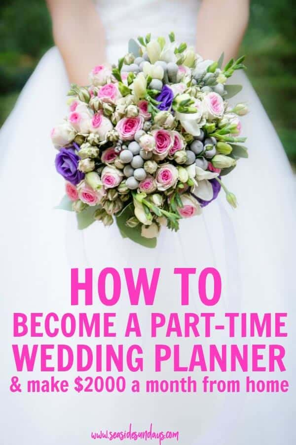 How To Become A Wedding Planner And Make Money From Home In Your Spare Time