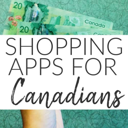 The Best Shopping Apps for Canadians In 2019
