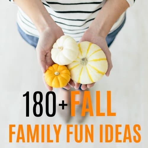 FALL FAMILY FUN IDEAS