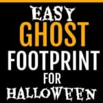 Make an Easy Footprint Ghost Craft for Halloween