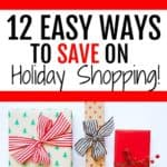 12 Easy Ways to Save on Holiday Shopping