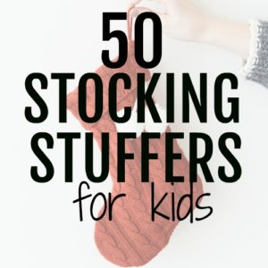 50 stocking stuffers for kids that will cut down on the junk, save you money and make your kids happy. DIY stocking stuffers and save money on stocking fillers. Great ideas for Christmas gifts for your kids and babies. Have a great Christmas and cut the junk with these awesome ideas for stocking stuffers for kids. Stocking fillers for kids can easily get junky and a waste of money so check out this awesome stocking stuffer list. #christmas #stockingfiller #christmasgifts