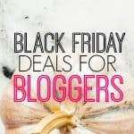 The best Black Friday and Cyber Monday deals for bloggers on web hosting,