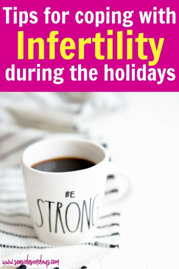Infertility at Christmas. Tips for surviving the holidays with infertility and getting through the season without losing your mind. If you are doing fertility treatments or in the middle of an IVF cycle, the holidays can be hard. Get through Christmas while going through fertility treatments with these tips.