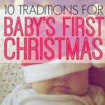 10 Ways To Make Baby's First Christmas Special