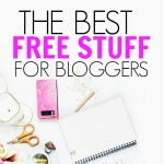 The Best Free Stuff For Bloggers in 2018