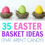 35 Creative Easter Basket Ideas That Will Excite Your Kids