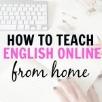 How To Teach English Online And Make Up To $22 An Hour