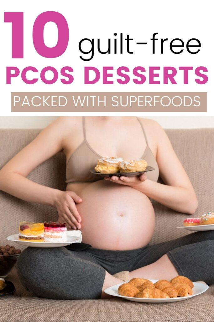 PCOS desserts to enjoy at home