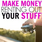 How To Make Money Renting Out Your Stuff Online