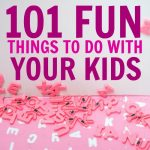 101 Free Things To Do With Kids That Will Keep Them Busy, Not Bored