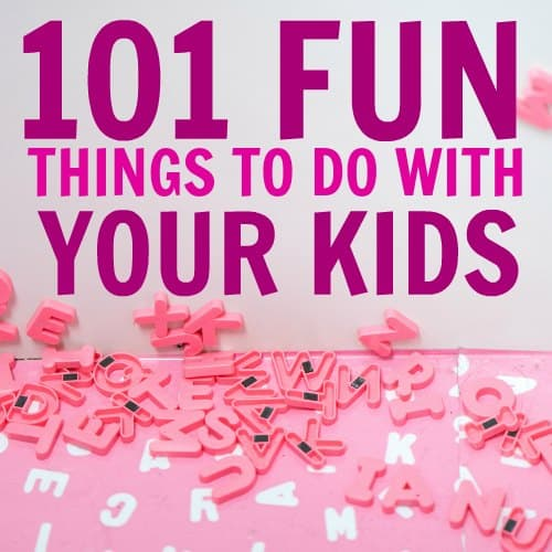 101 Free Things To Do With Kids That Will Keep Them Busy Not Bored
