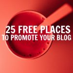 Increase your blog traffic with these 25 totally free places to promote your blog. Blog post sharing sites that you can submit your site for free and grow your audience. Increase your site traffic from social media and search engines with these awesome blogging tips and tricks