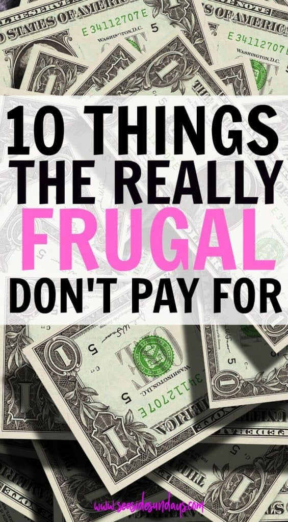 Save money with these tips on things you don't need to purchase. If you want to embrace frugal living, stop wasting money on unnecessary things and start saving money and sticking to a budget with these personal finance tips. Silly Things that people waste money on