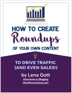 free blog traffic guide - how to create round ups of your own content. The best places to promote your blog for free