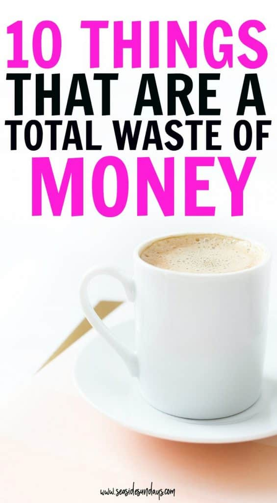 10 Silly Things that people waste money on