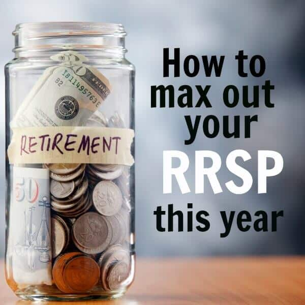 Maximize your retirement savings and save money in your RRSP with these tips for maximizing your RRSP contributions