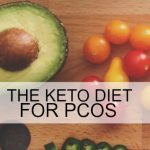 Keto diet and PCOS. Is the ketogenic diet good for PCOS? If you want to reverse infertility and get pregnant fast, isthe keto diet good for PCOS? Tips about starting a keto diet, foods to avoid on a keto diet and the best fertility diet for PCOS. What is ketosis and how can it help you cure PCOS?
