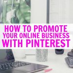 Why You Need To Use Pinterest To Promote Your Ecommerce Site