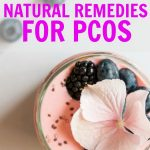 Natural remedies for PCOS! Tips and tricks for getting pregnant fast with PCOS. You can reverse infertility and reduce your PCOS symptoms with these natural cures.