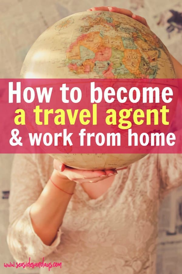 How to work from home as a travel agent! If you love travelling and vacation planning, you should consider becoming a home-based travel consultant! It's a great side job for stay at home moms!How to become a work from home travel agent