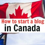 How To Start A Blog in Canada (2018 Guide)