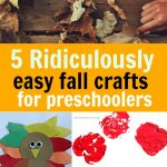 5 Simple Fall Crafts For Preschoolers