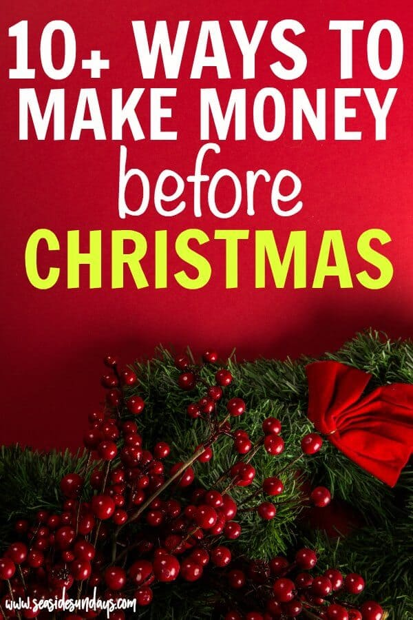 make money in time for christmas 10 easy ways thatto earn extra money for christmas