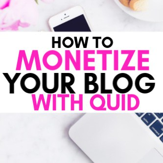 How to make money blogging with QUID