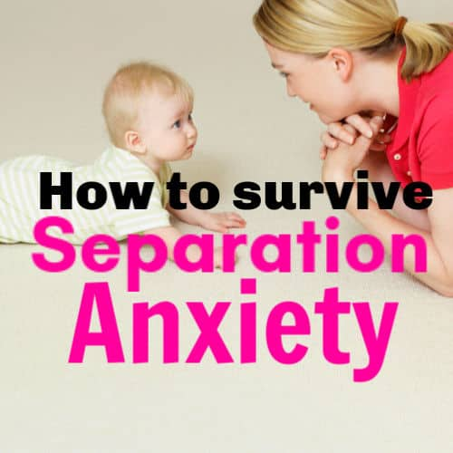 Separation Anxiety in Babies & Toddlers