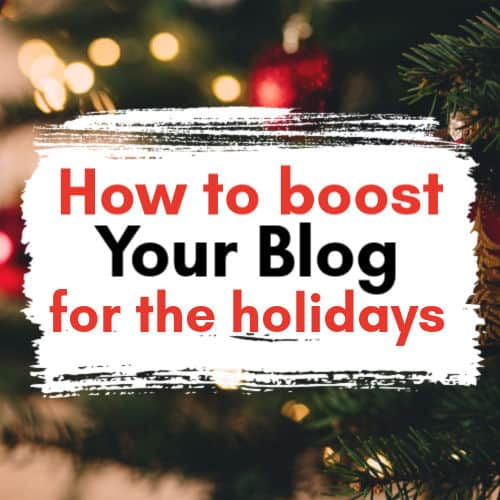 Boost blog traffic for the holidays