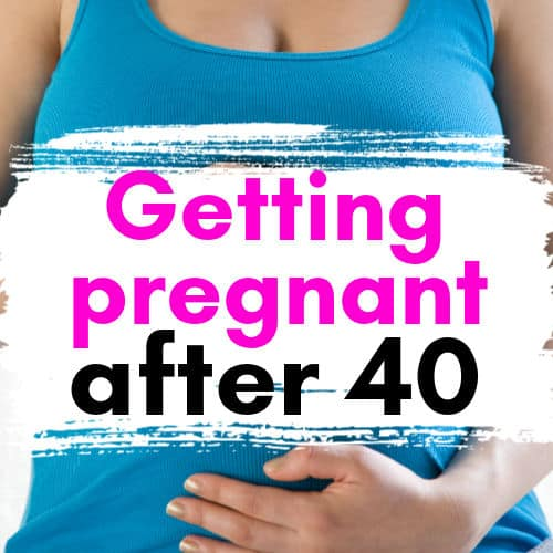 Increase chances of getting pregnant after 40 naturally