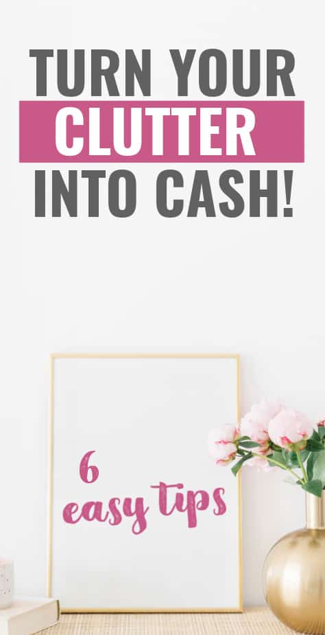 turn your clutter into cash