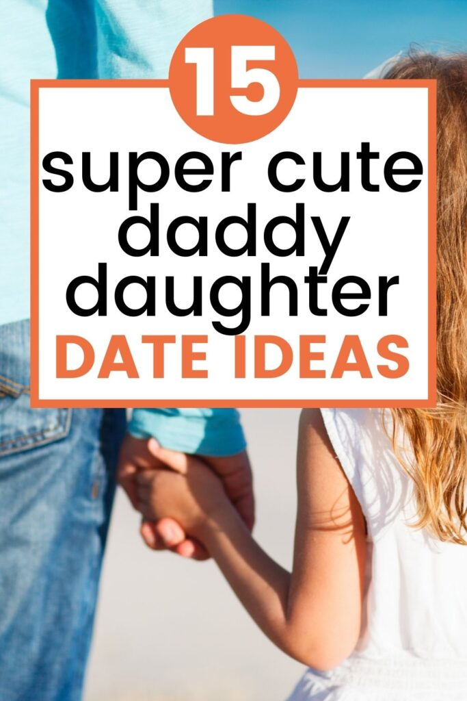 daddy daughter date ideas