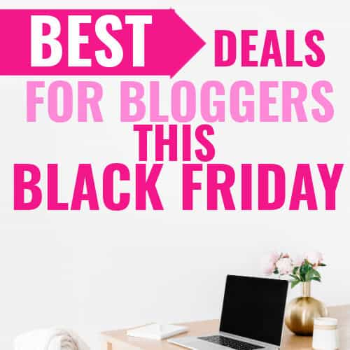 black friday deals for Bloggers 2020